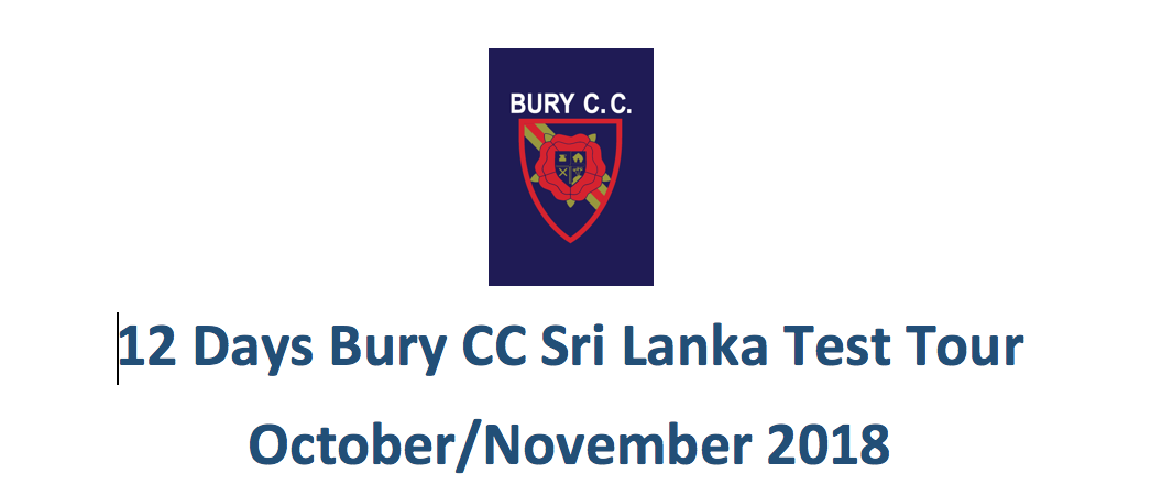Bury Cricket Club to Sri Lanka Tour 2018